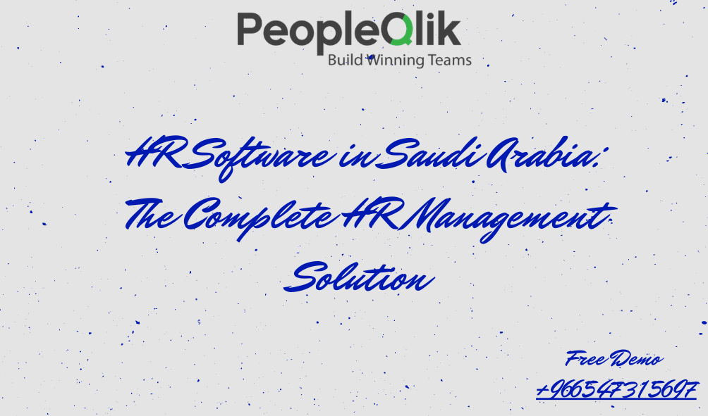 HR Software in Saudi Arabia: The Complete HR Management Solution
