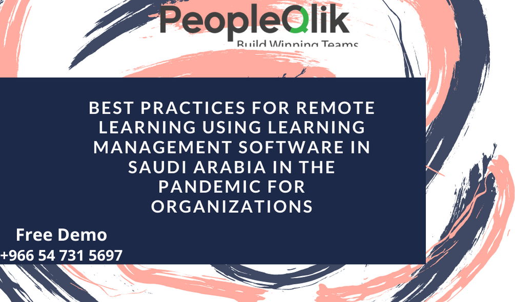 PeopleQlik Learning Management Software in Saudi Arabia, A Delightful Learning Experience